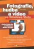 P.Roubal- Fotografie, hudba a video ve Win. Vista