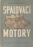 František Machek: Spalovací motory