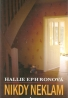 Hallie Ephronová- Nikdy neklam