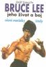 Manželka Lindy- Bruce Lee, jeho život a boj