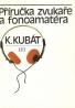 K.Kubát- Příručka zvukaře a fonoamatéra