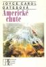 J.C.Oatesová- Americké chute