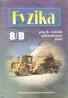 kolektív- Fyzika pre 8. roč. zš