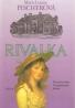 Marie Louise Fischerová- Rivalka