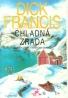 Dick Francis- Chladná zrada