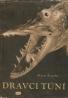 Sláva Štochl-  Dravci tůní