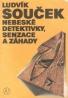 L.Souček- Nebeské detektivky, senzace a záhady