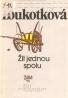 J.Loutková- Žít jednou spolu