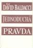 David Baldacci: Jednoduchá pravda