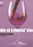 V.Gasnier- Ako si vyberať víno