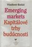 Vladimír Baláž- Kapitálové trhy budúcnosti