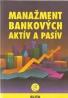 Wilson- Manažment bankových aktív a pasív