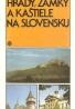 Hrady,zámky a kaštiele na Slovensku