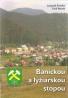 L.Šmelko- Baníckou a lyžiarskou stopou