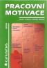 Miskell- Pracovní motivace