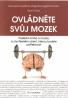 Libor Činka- Ovládněte svůj mozek