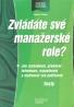 O.Šuleř- Zvládáte své manažerské role?