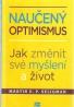 Martin E.P. Seligman- Naučený optimismus