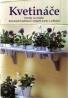 kolektív- Kvetináče