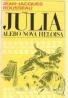 Jean- Jacques Rousseau: Júlia alebo nová Heloisa