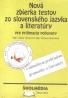 Ľ.Hybenová- Nová zbierka testov zo Slovenského jazyka a literatúry