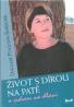 Dagmar Poulsen- Šmídová: Život s dírou na patě