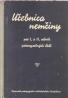 kolektív- Učebnica Nemčiny preI. a II. roč. priemyselných škôl