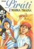 Peter Holka- Piráti z Marka Twaina