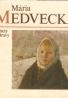 Mária Medvecká- Obrazy z Oravy