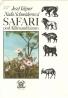 Jozef Vágner, Naďa Schneiderová: Safari pod Kilimandžárom