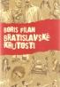 Boris Filan- Bratislavské krutosti