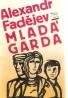 A.Fadějev- Mladá garda
