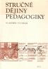 Vladimír Štverák- Stručné dějiny pedagogiky