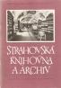 kolektív- Strahovská knihovna a archiv