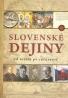 kolektív- Slovenské dejiny od úsvitu po súčasnosť