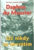 Daphne du Maurier- Už nikdy sa nevrátim