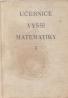 Smirnov- Učebnice vyšší matematiky I.