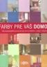 Readers Digest- Farby pre váš domov