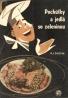 P.I.Čolčeva- Pochúťky a jedlá so zeleninou