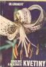 Ch. Grunert- Cibuľové a hľuznaté kvetiny