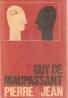 Guy de Maupassant: Pierre a Jean