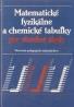 kolektív- Matematické, fyzikálne a chemické tabuľky pre SŠ