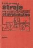 K. Nekola- Stroje pre poľnohospodárske stavebníctvo