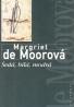 Margiet de Moorová- Šedá, bílá, modrá