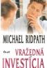 Michael Ridpath- Vražedná investícia
