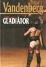P.Vandenberg- Gladiátor