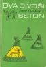 Ernest Thopmson Seton-Dva divoši