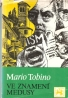Mario Tobino - Ve znamení Medusy