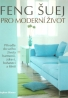 S. Skinner- Feng Šuej pro moderní život