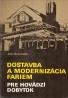 Ján Hubinský- Dostavba a modernizácia fariem pre hovädzí dobytok